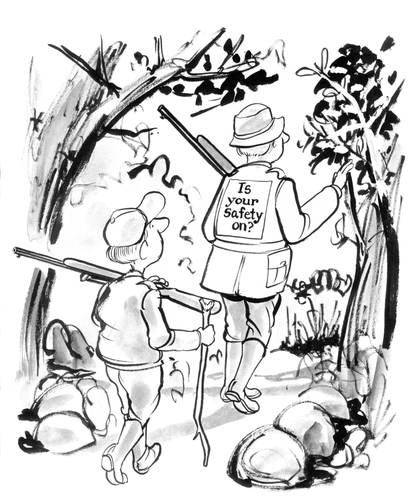 "Father and son cartoon where son is trailing father who's wearing jacket saying, ""Is your safety on?"""
